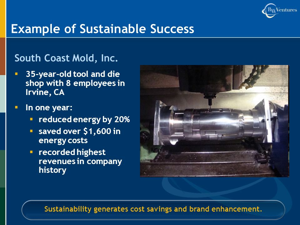 Example of Sustainable Success South Coast Mold, Inc.
