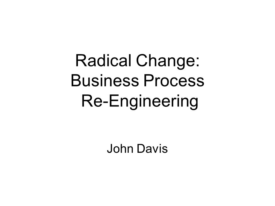 12 BPR is not compulsory Change may be managed in other ways Creative thinking Benchmarking Culture change innovation What makes BPR relevant is the role of IT