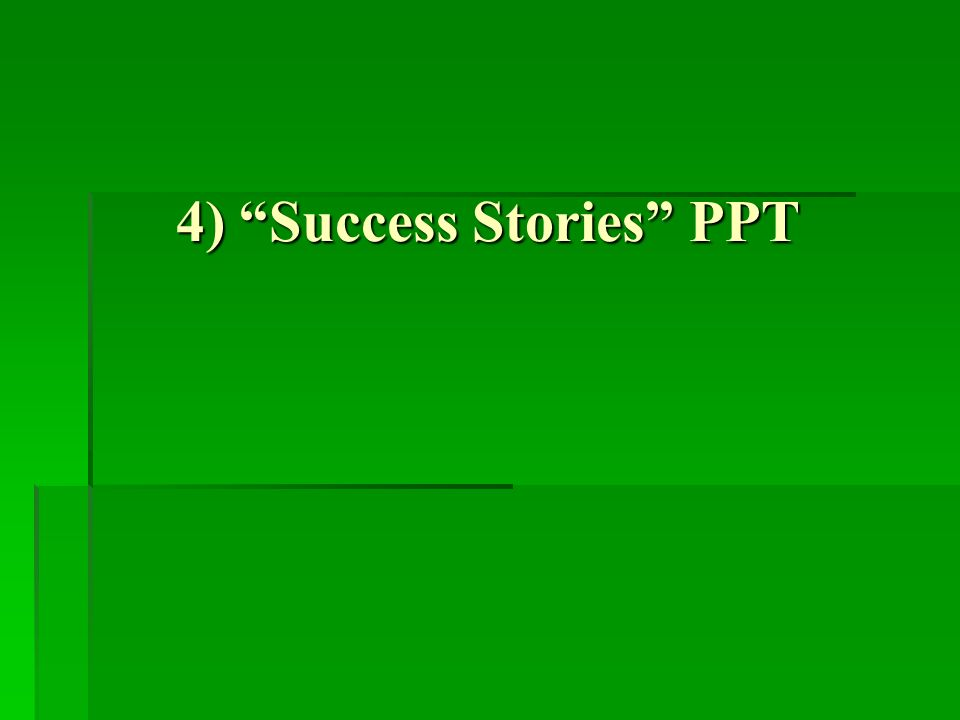 4) Success Stories PPT