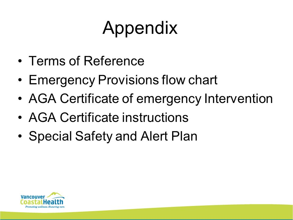 Appendix Terms of Reference Emergency Provisions flow chart AGA Certificate of emergency Intervention AGA Certificate instructions Special Safety and Alert Plan
