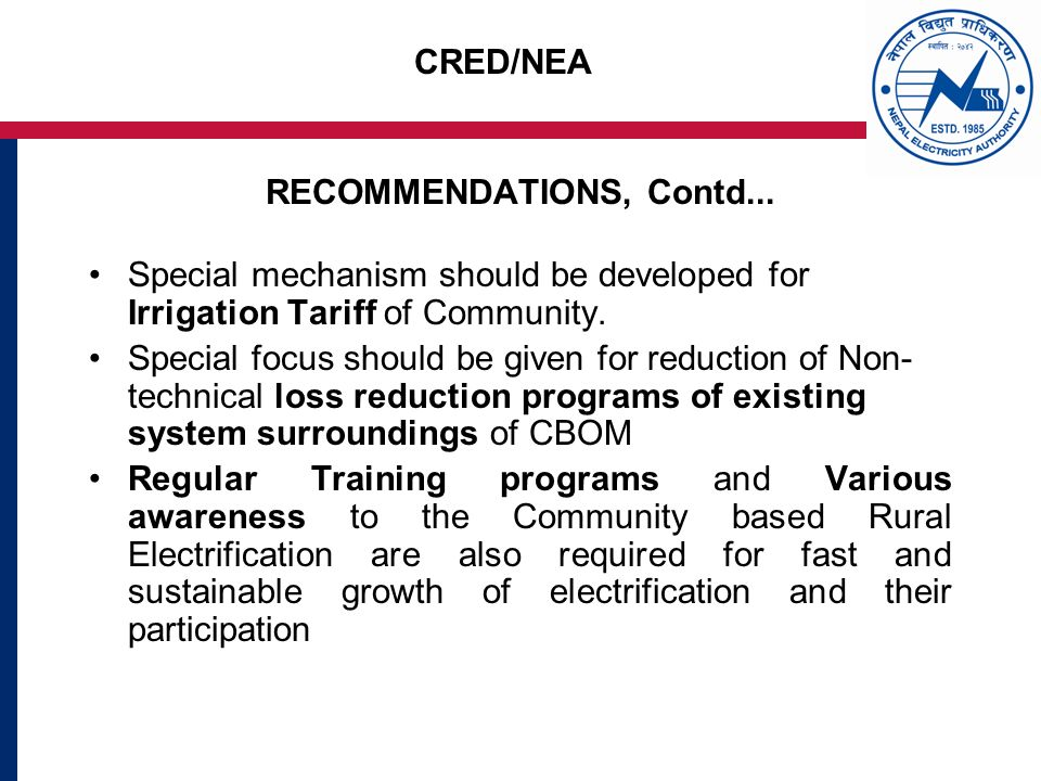 CRED/NEA RECOMMENDATIONS, Contd...
