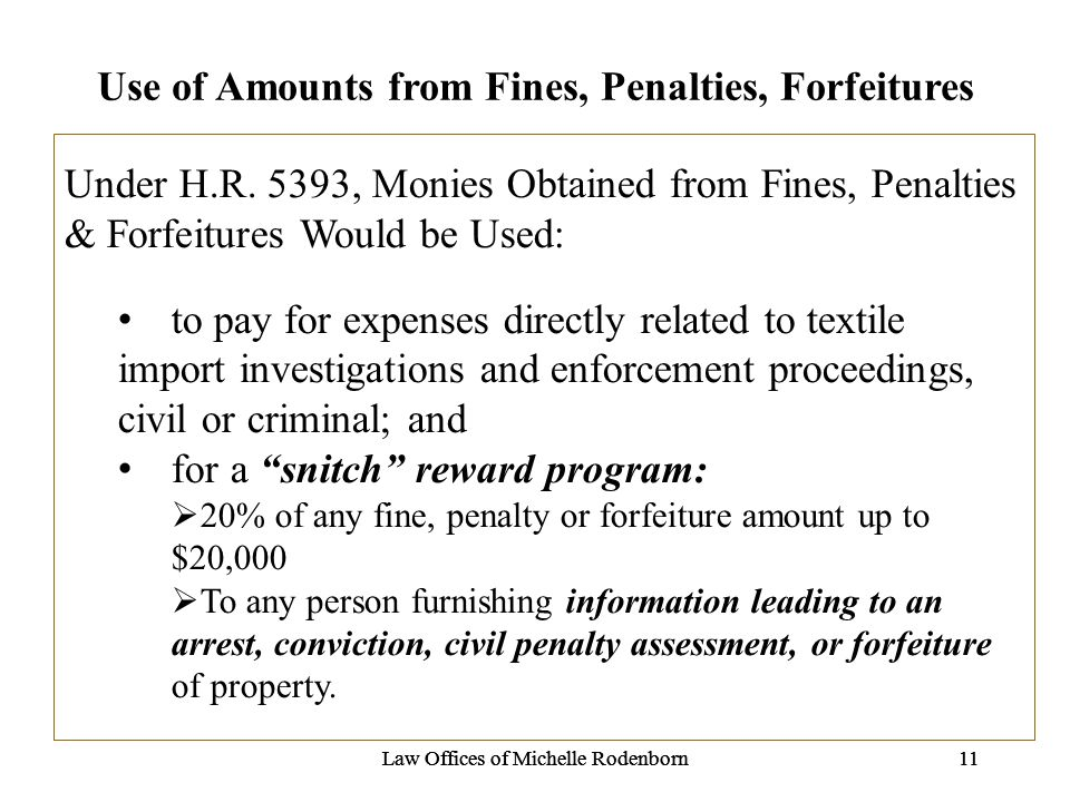 Law Offices of Michelle Rodenborn11Law Offices of Michelle Rodenborn11Law Offices of Michelle Rodenborn11 Use of Amounts from Fines, Penalties, Forfeitures Under H.R.