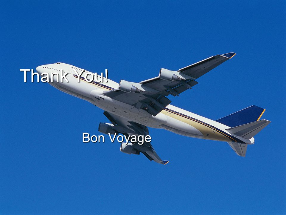 Thank You! Bon Voyage