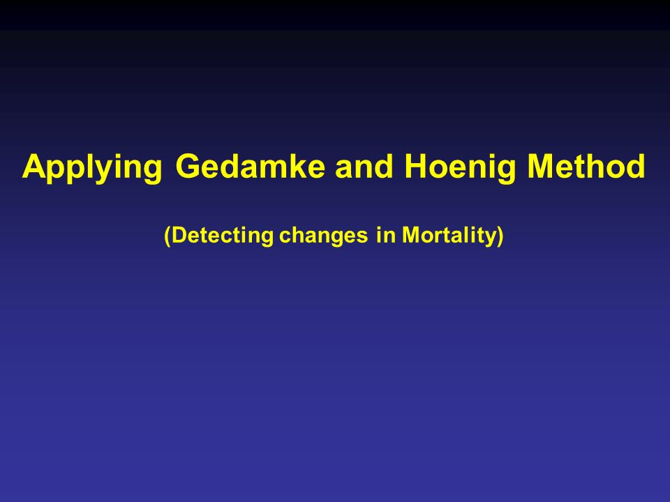 Applying Gedamke and Hoenig Method (Detecting changes in Mortality)