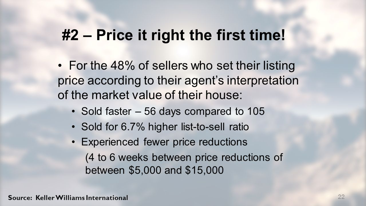 #2 – Price it right the first time.