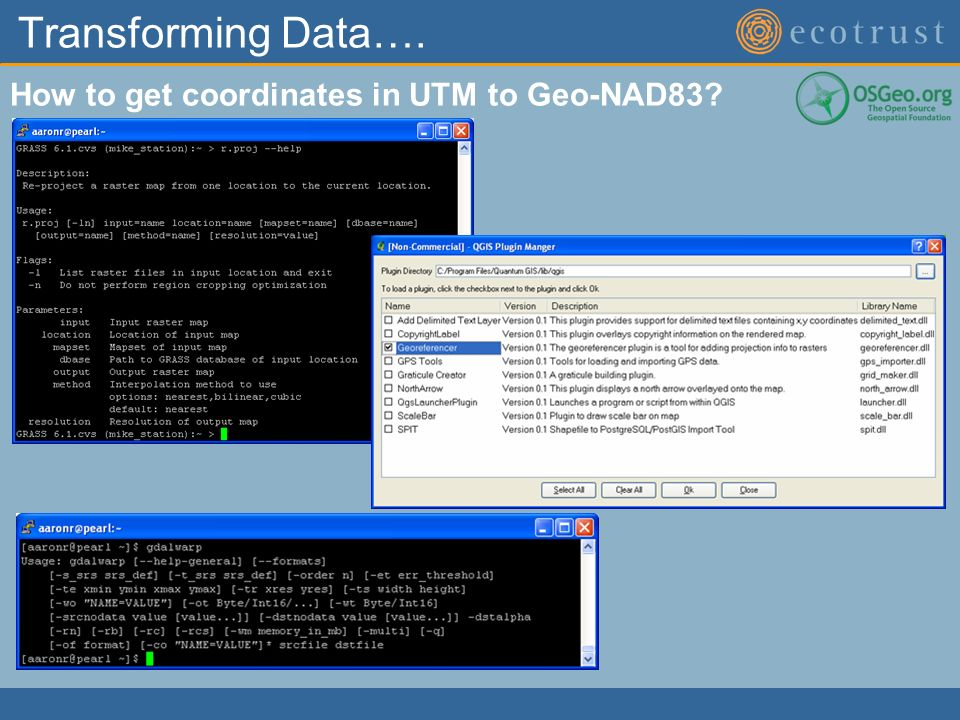 Transforming Data…. How to get coordinates in UTM to Geo-NAD83