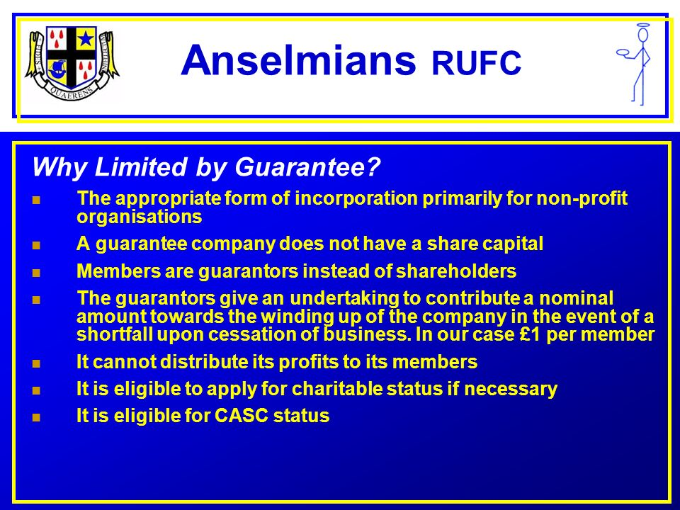 Anselmians RUFC Why Limited by Guarantee.