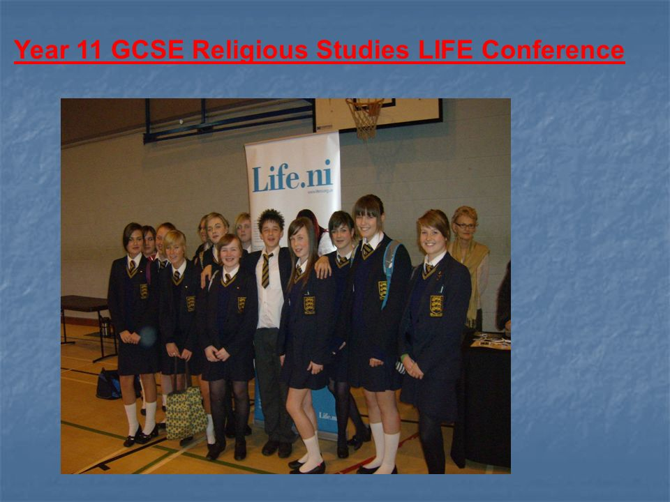 Year 11 GCSE Religious Studies LIFE Conference