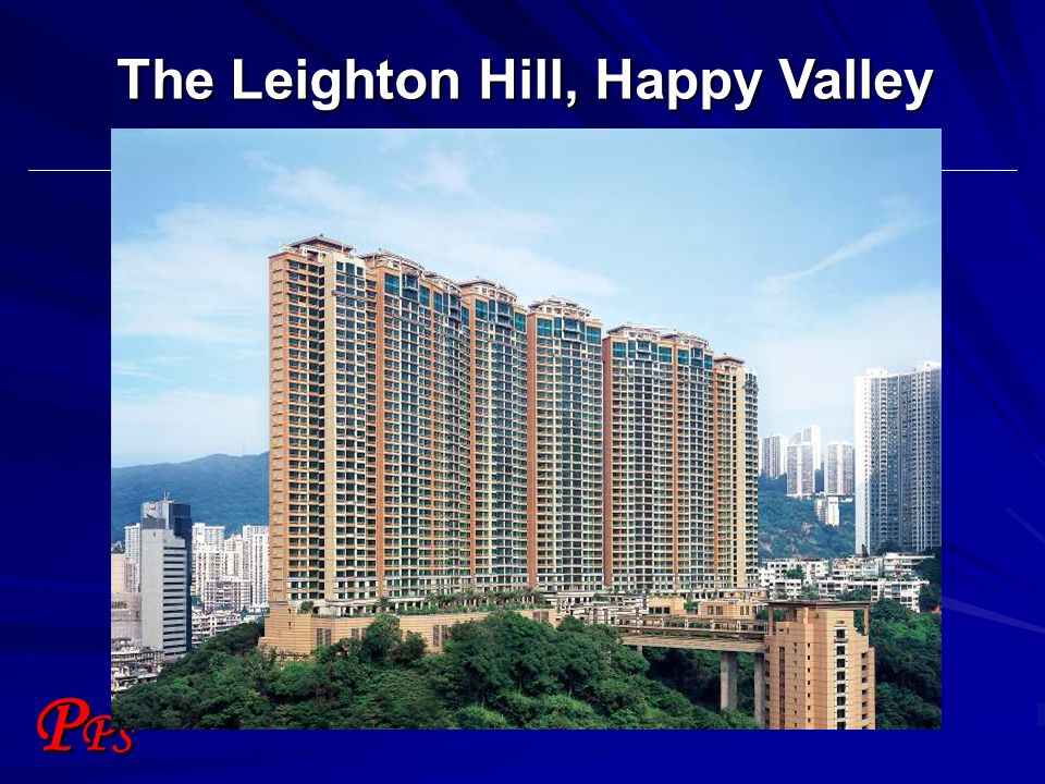 PPSPPS The Leighton Hill, Happy Valley