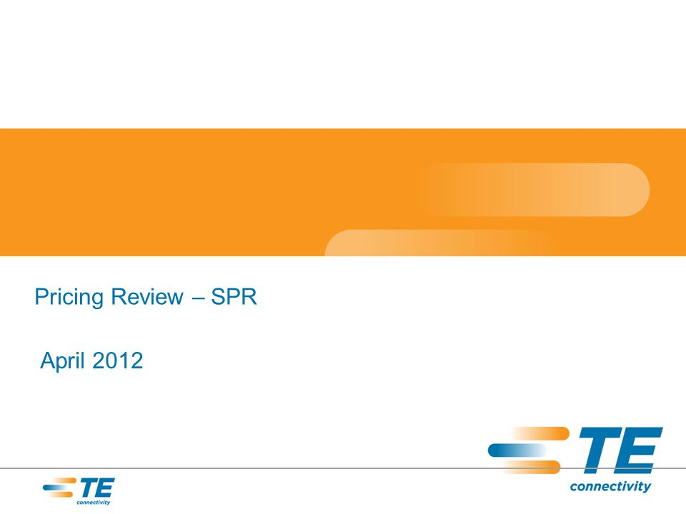 Pricing Review – SPR April 2012