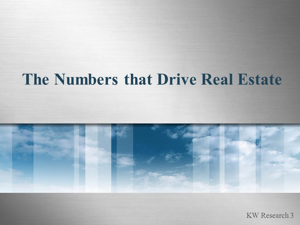 KW Research 3 The Numbers that Drive Real Estate