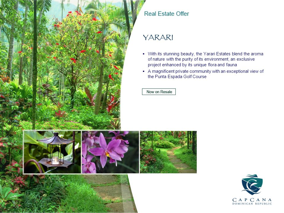 With its stunning beauty, the Yarari Estates blend the aroma of nature with the purity of its environment, an exclusive project enhanced by its unique
