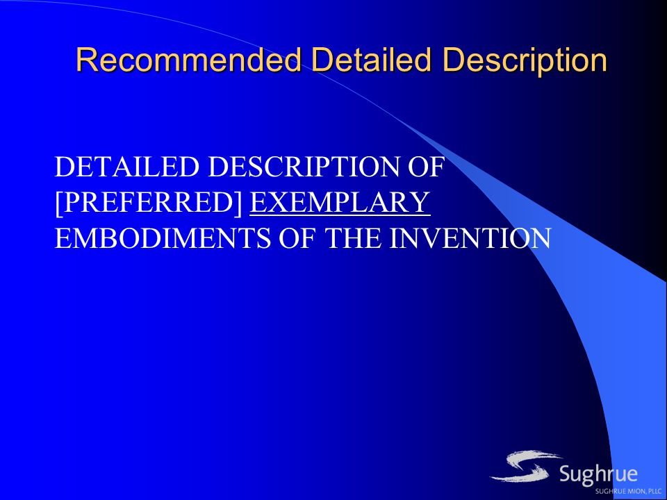 Recommended Detailed Description DETAILED DESCRIPTION OF [PREFERRED] EXEMPLARY EMBODIMENTS OF THE INVENTION