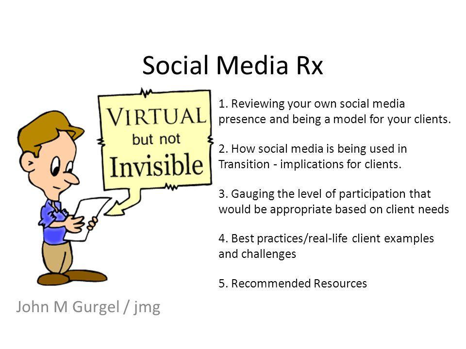 Social Media Rx John M Gurgel / jmg 1.