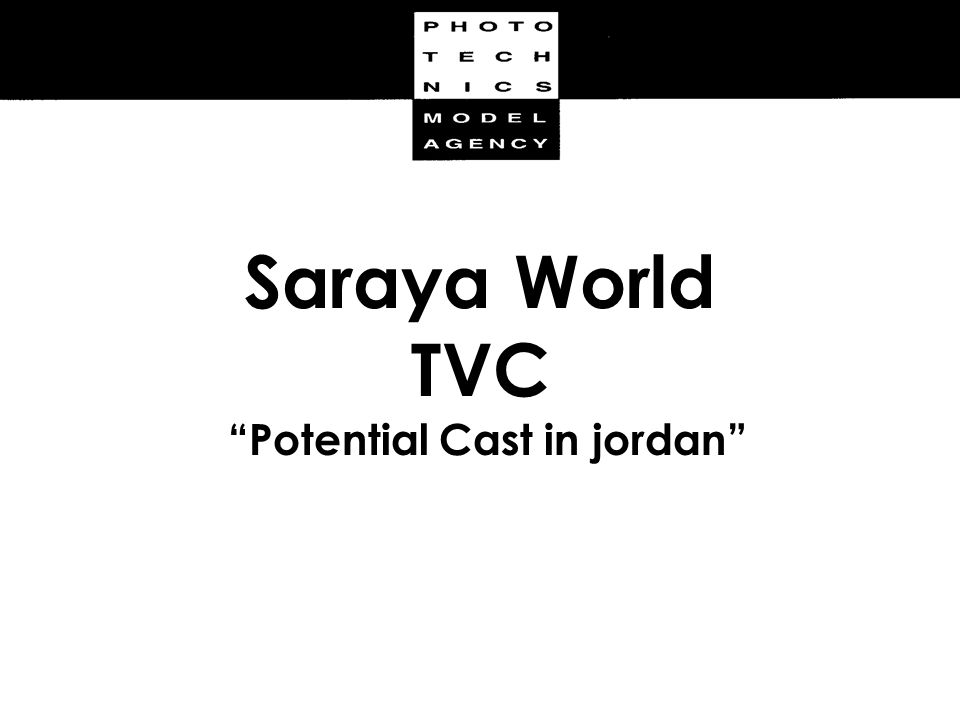 Saraya World TVC Potential Cast in jordan