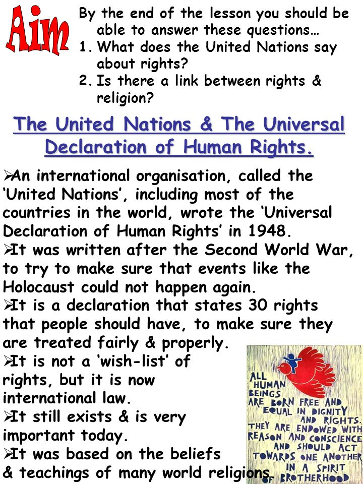 By the end of the lesson you should be able to answer these questions… 1.What does the United Nations say about rights.