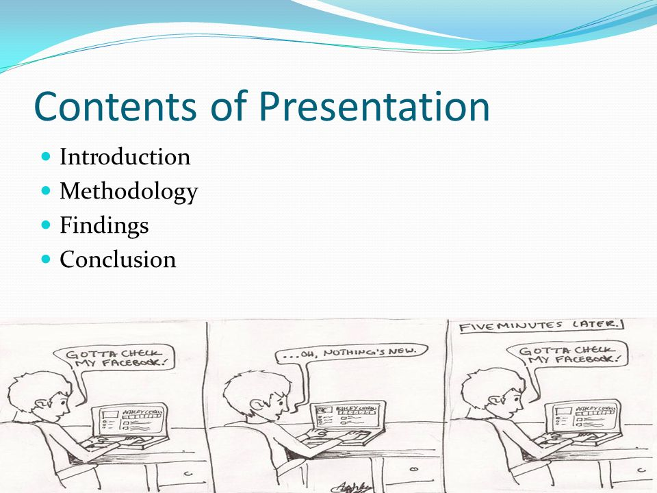 Contents of Presentation Introduction Methodology Findings Conclusion