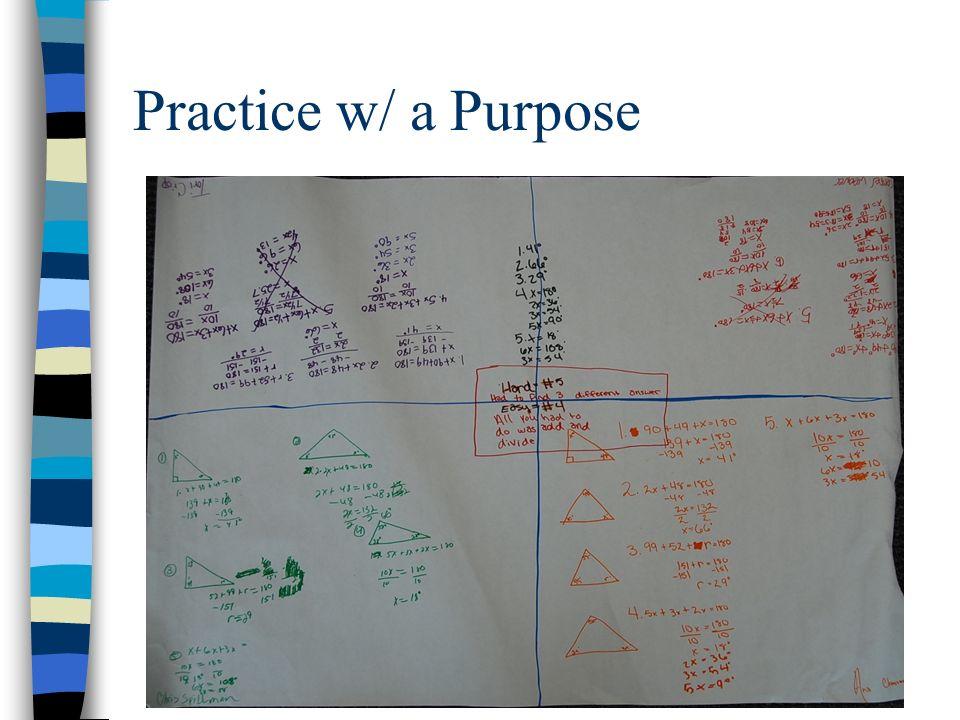 Practice w/ a Purpose