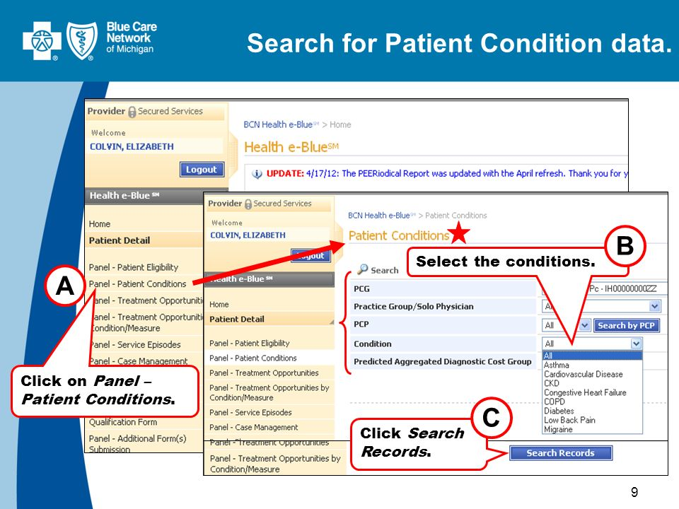 9 Search for Patient Condition data.A Select the conditions.