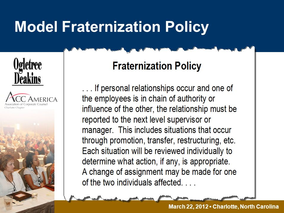 March 22, 2012 Charlotte, North Carolina Model Fraternization Policy