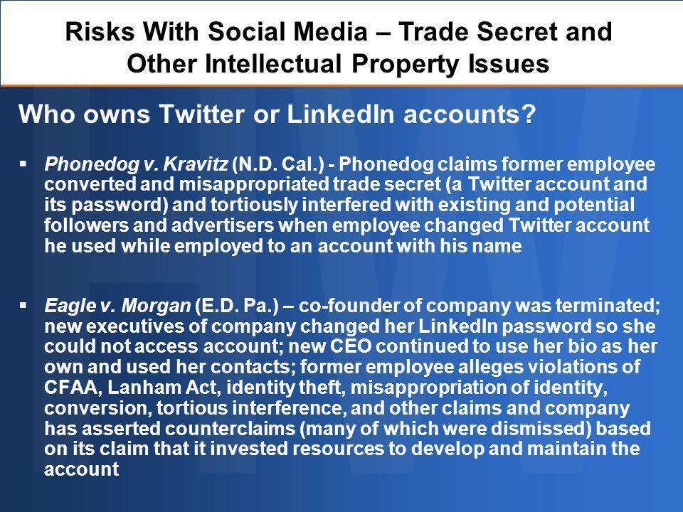 Who owns Twitter or LinkedIn accounts. Phonedog v.