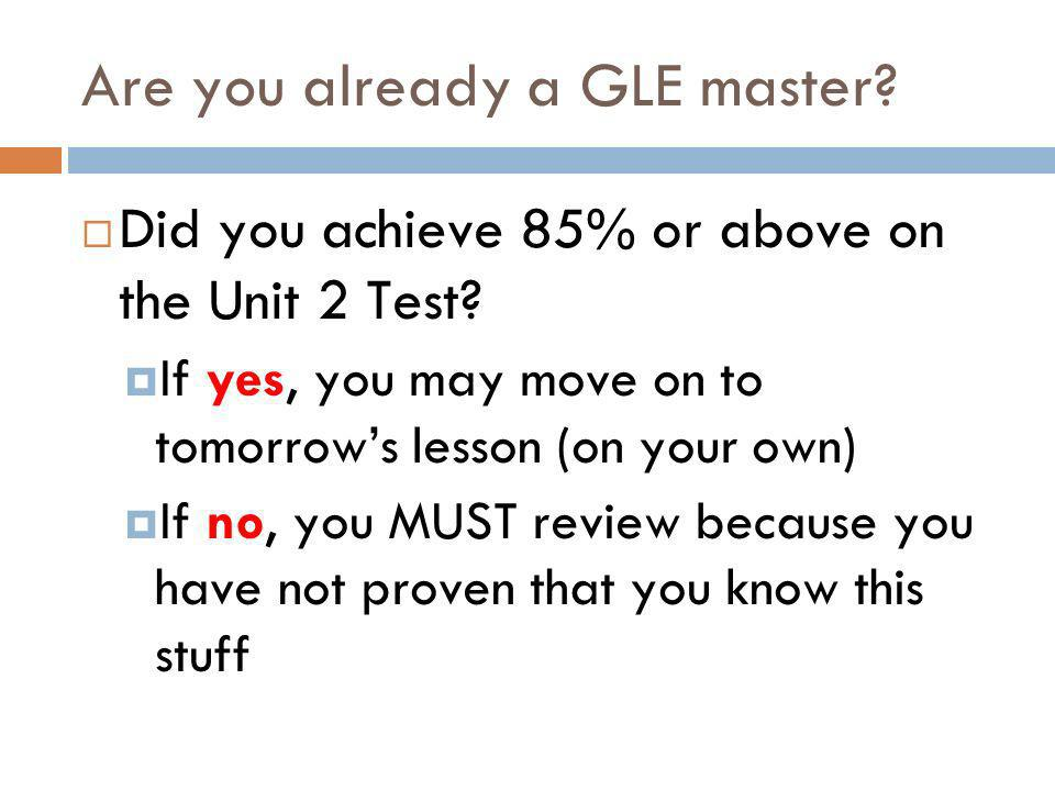 GLEs we didnt quite master on the test… GLE SI 8 and GLE PS 8 (atomic theory) GLE SI 13 (effects of scientific evidence) [PS] GLE PS 5 (subatomic particles) [PS] GLE PS 6 (# p, n, e) [PS] GLE 12 (parts of periodic table)
