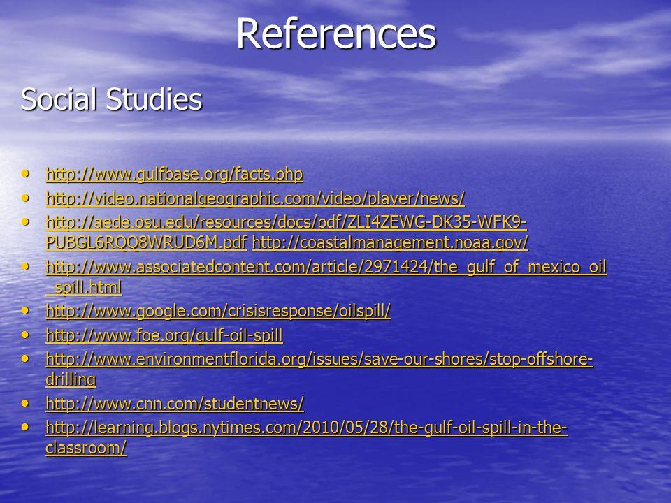 References Social Studies http://www.gulfbase.org/facts.php http://www.gulfbase.org/facts.php http://www.gulfbase.org/facts.php http://video.nationalg