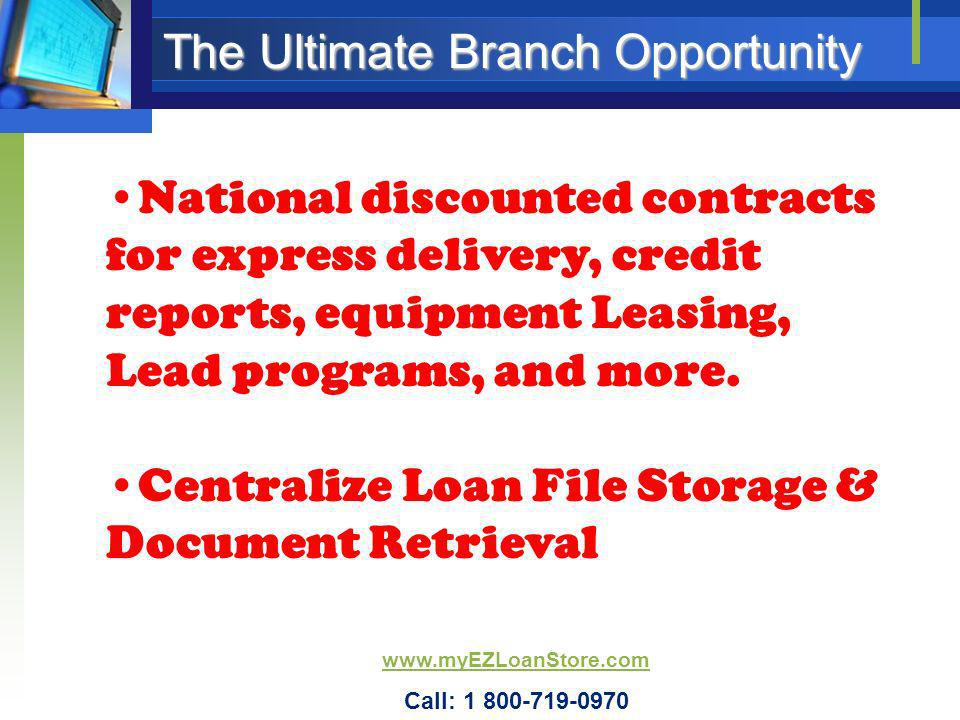 The Ultimate Branch Opportunity National discounted contracts for express delivery, credit reports, equipment Leasing, Lead programs, and more. Centra