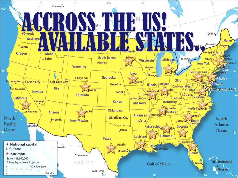 AVAILABLE STATES.. ACCROSS THE US!