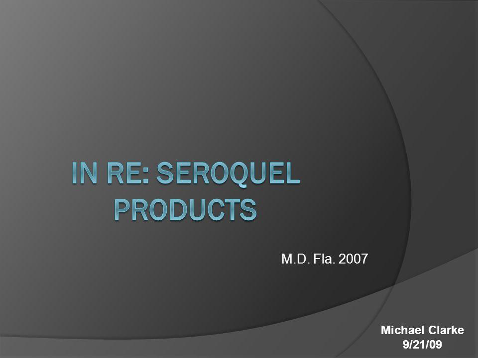 M.D. Fla. 2007 Michael Clarke 9/21/09