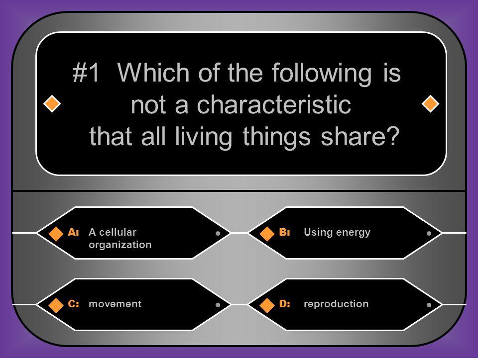 A:B: reproductionA response #6 A plant grows toward the light.