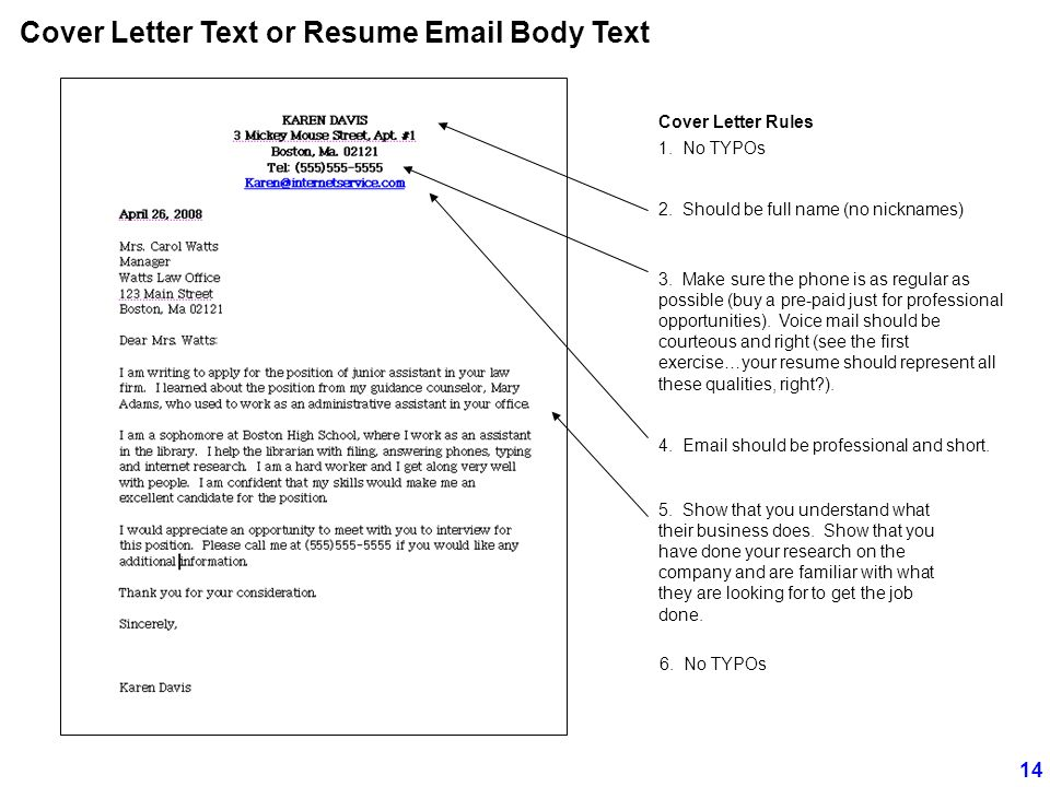 Cover Letter Text or Resume Email Body Text 2. Should be full name (no nicknames) 3.