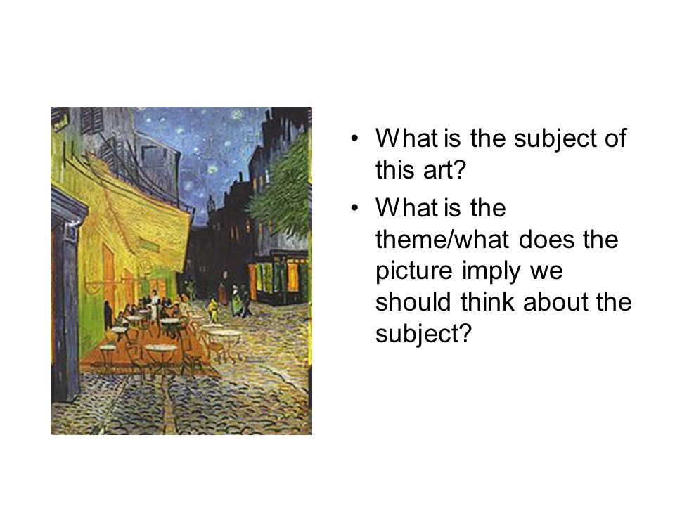 Theme: The general idea or insight about life that a story reveals.