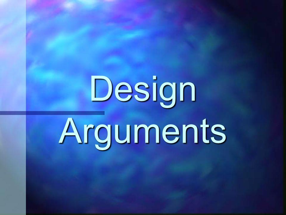 Design Arguments