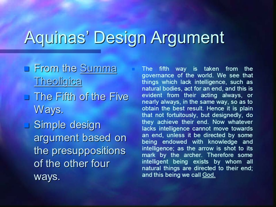 How does Aquinas Justify his Argument(s).