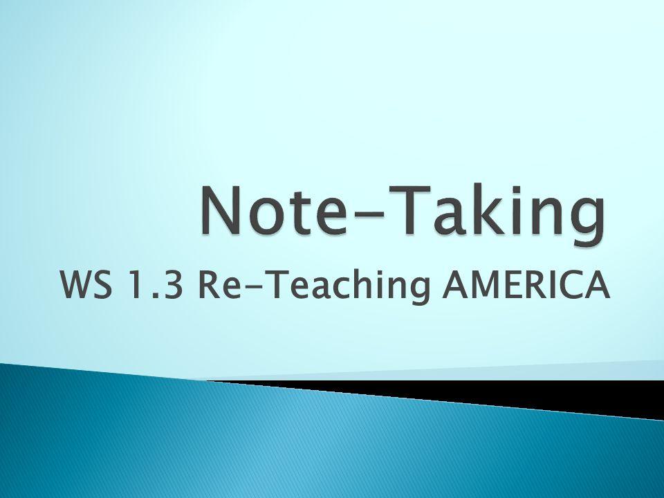WS 1.3 Re-Teaching AMERICA