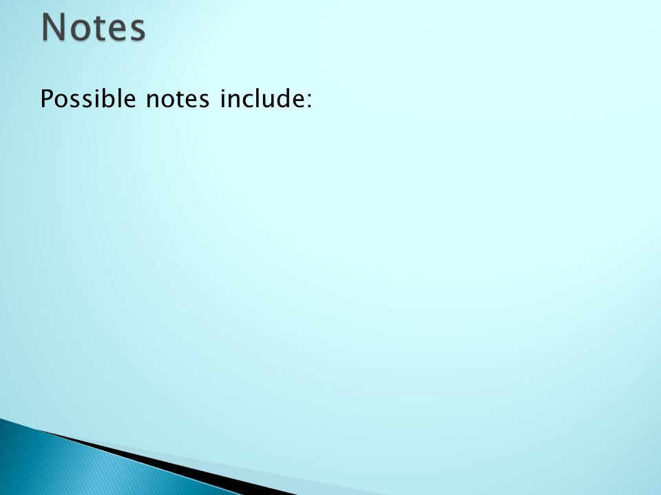 Possible notes include: