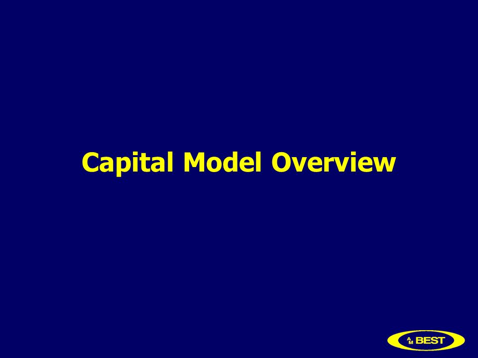 Capital Model Overview