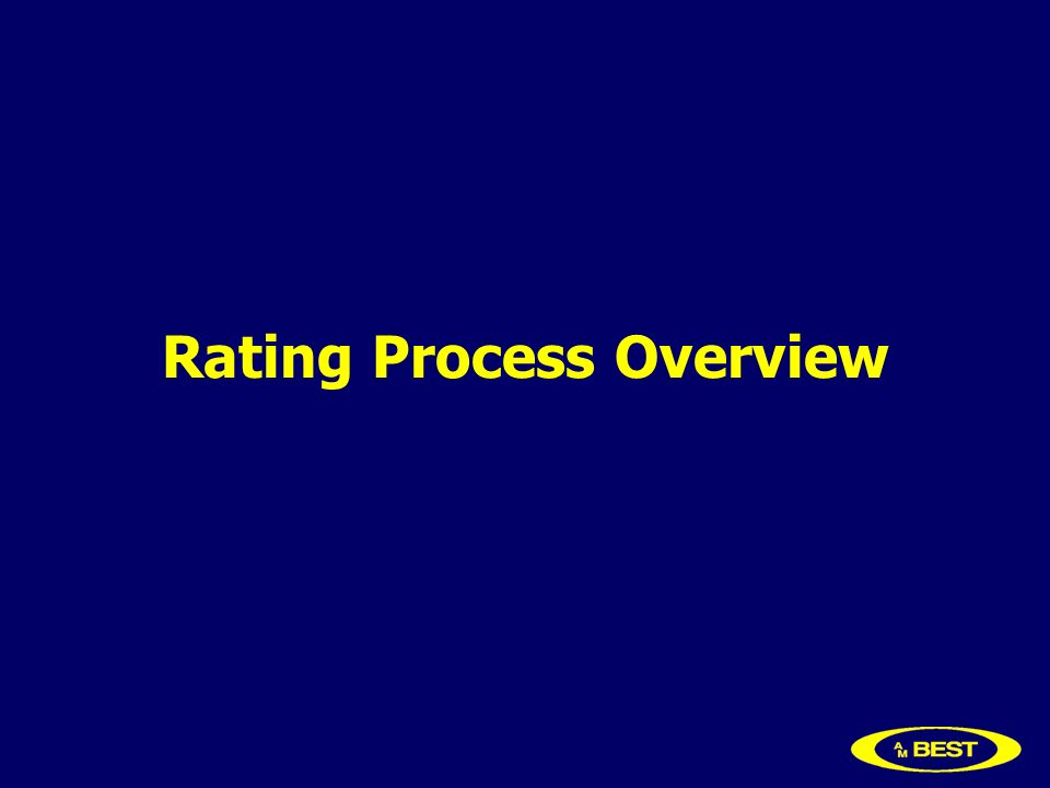 Rating Process Overview