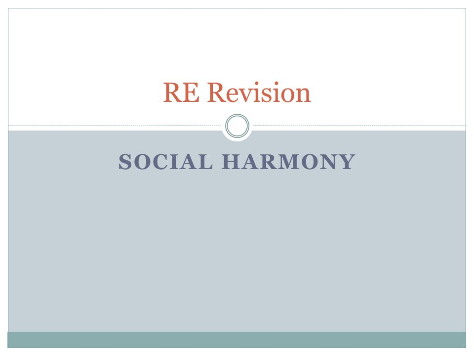 SOCIAL HARMONY RE Revision