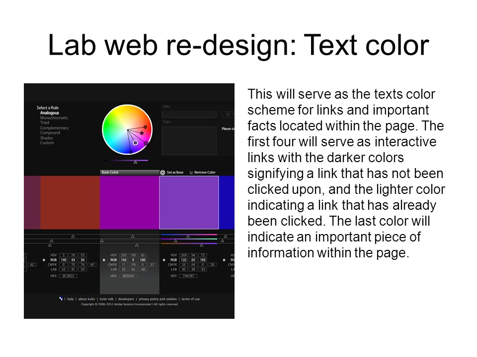 Lab web re-design: Text color This will serve as the texts color scheme for links and important facts located within the page.