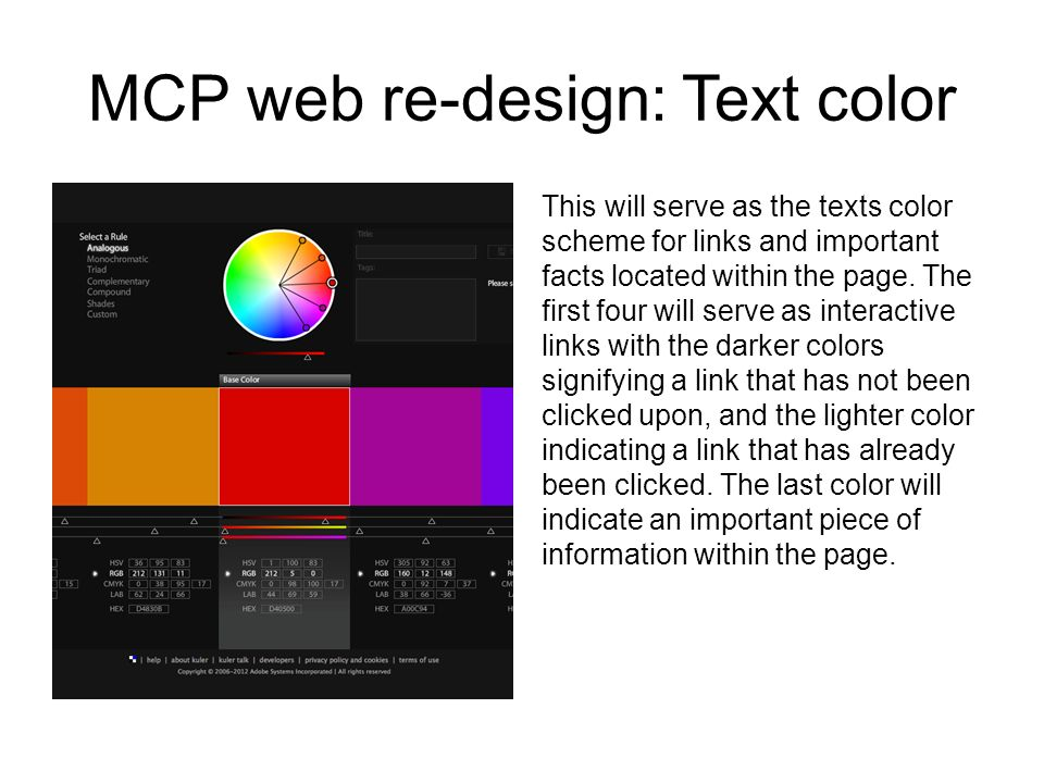 MCP web re-design: Text color This will serve as the texts color scheme for links and important facts located within the page.