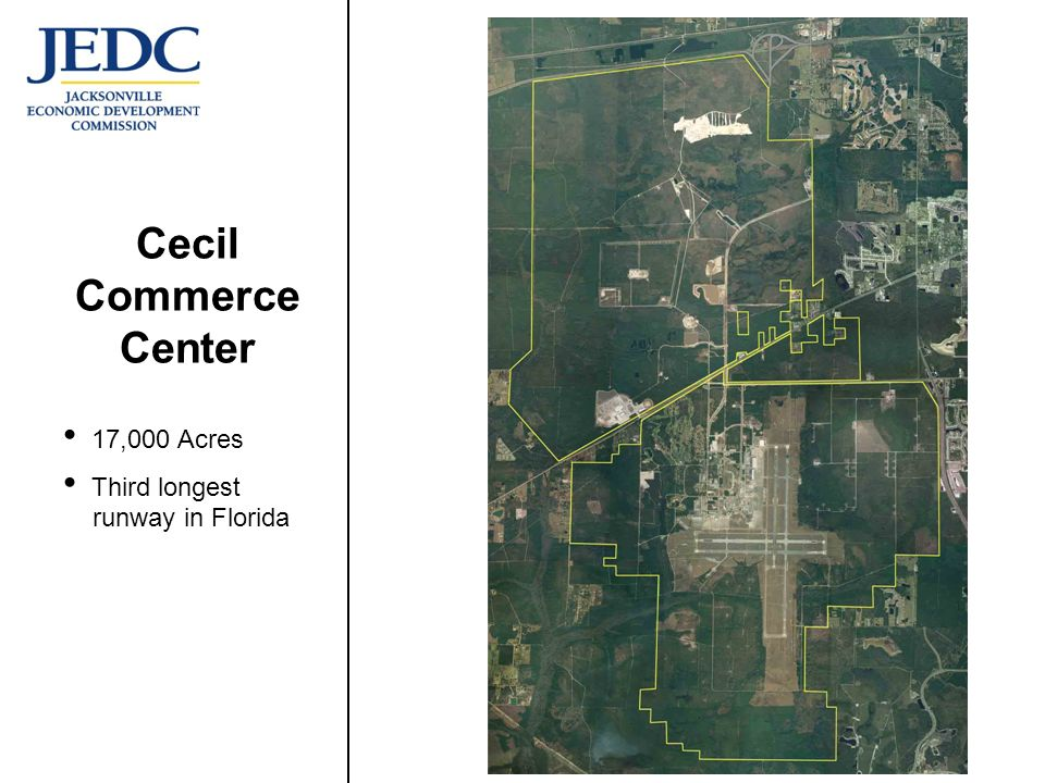 Cecil Commerce Center 17,000 Acres Third longest runway in Florida