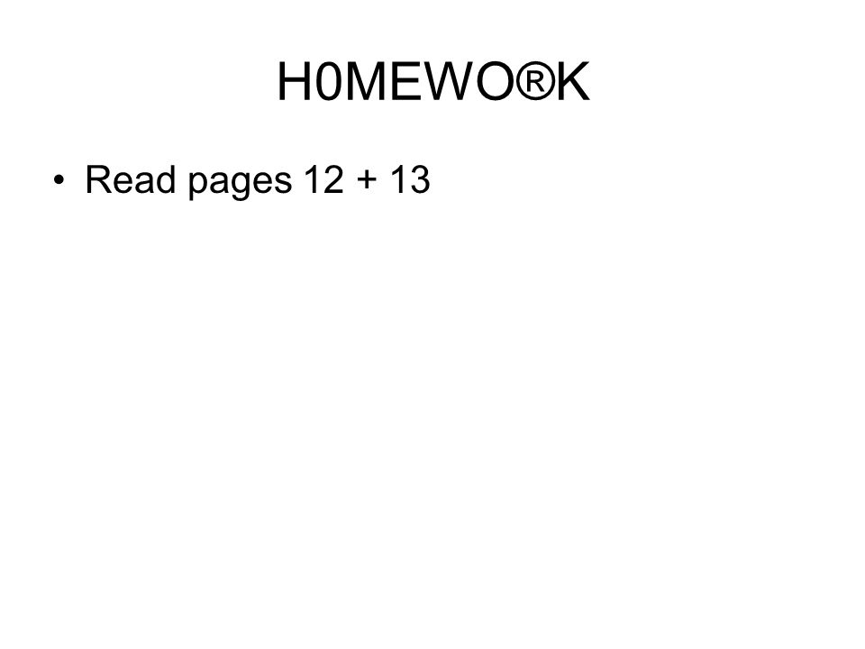 H0MEWO®K Read pages
