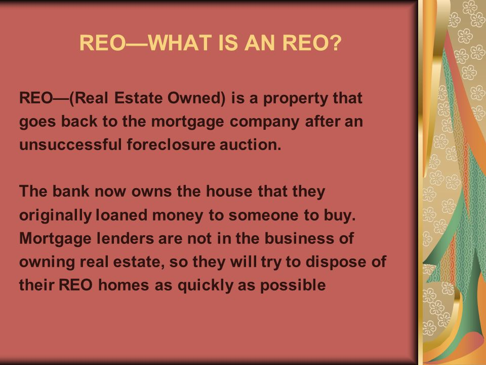 REOWHAT IS AN REO.
