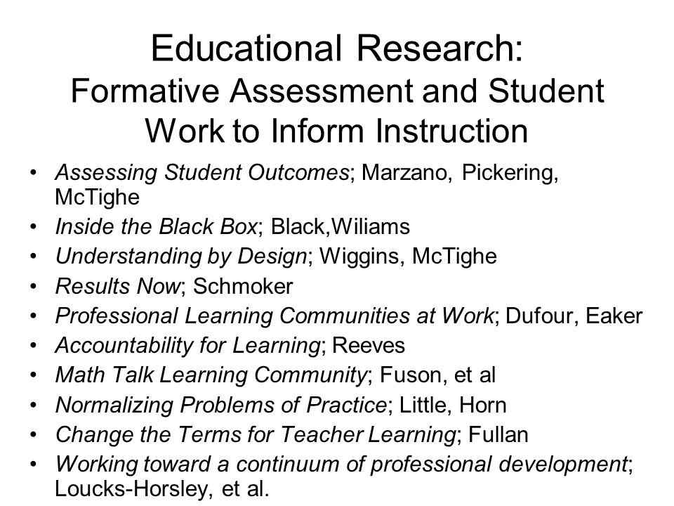 Administer Tasks Examine Student Work Inform Teacher Knowledge Inform Instruction Formative Assessment Cycle