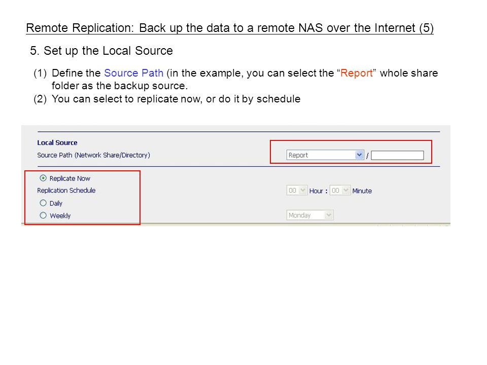 (1)Define the Source Path (in the example, you can select the Report whole share folder as the backup source.
