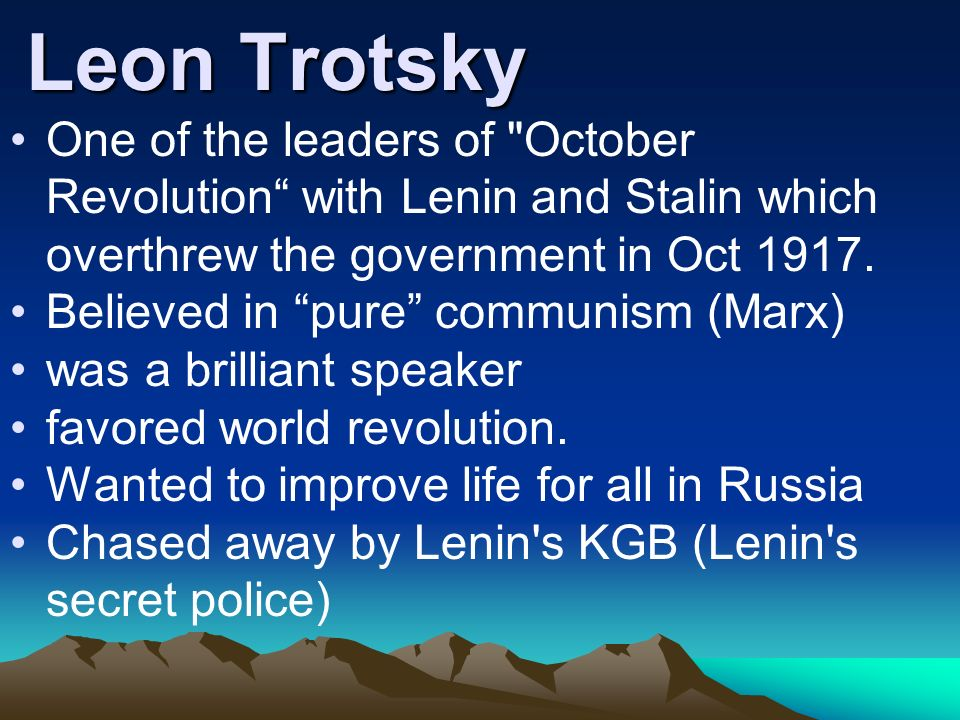 Leon Trotsky One of the leaders of