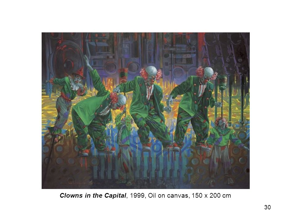 30 Clowns in the Capital, 1999, Oil on canvas, 150 x 200 cm