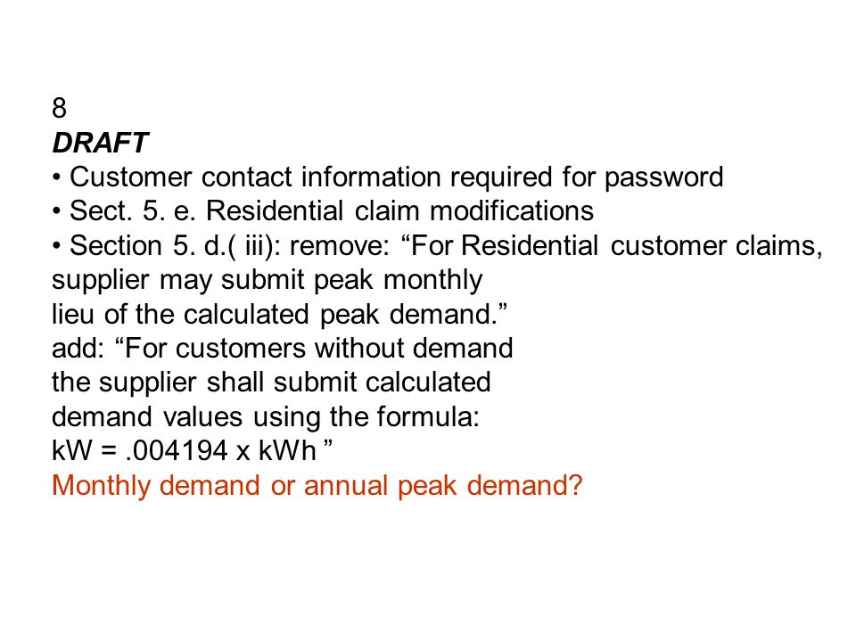 8 DRAFT Customer contact information required for password Sect.